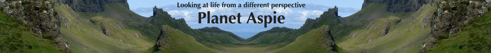 Planet Aspie - looking at life from a different perspective